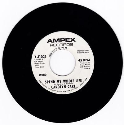 Spend My Whole Life/ Same: 2.54 Mono Version