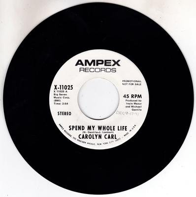Image for Spend My Whole Life/ Same: 2.54 Mono Version