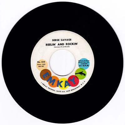 Serge Savage - Reelin' And Rockin' - Emkay