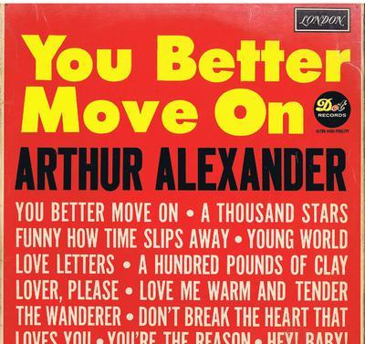 Arthur Alexander - You Better Move On / 1962 UK press - London HA-D 2457