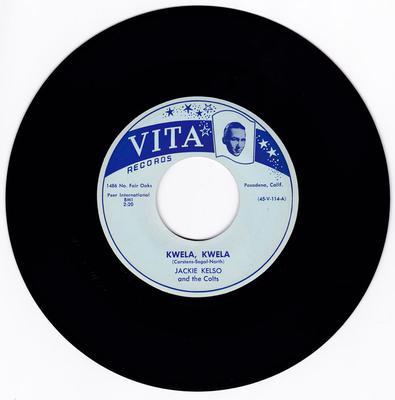 Jackie Kelso and the Colts  - Kwela, Kwela / Rat-A-Tat - Vita