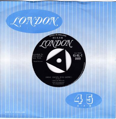 Chuck Willis - Love Me Cherry / That Train Has Gone - London HLE 8489