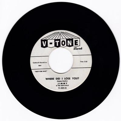 Jimmy and the Sun Dials - Where Did I Lose You / All About You - V-Tone Promo