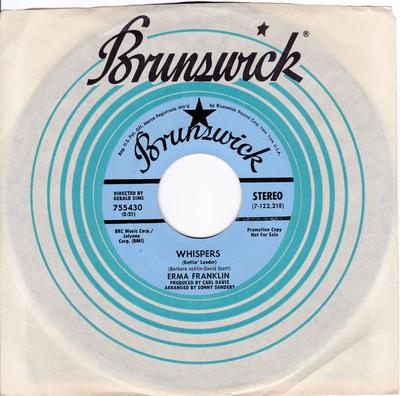 Erma Franklin - Whispers (Getting Louder) / I Get The Sweetest Feeling - Brunswick PROMO