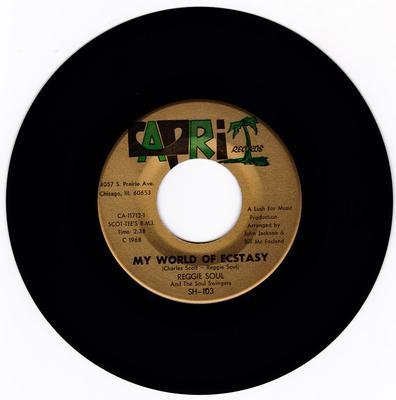 Reggie Soul & The Soul Swingers - My World Of Ecstasy / Mighty Good Loving - Capri 11712