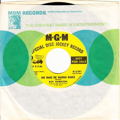 Roy Hamilton - She Make Me Wanna Dance / You Can Count On Me - MGM K13292 DJ