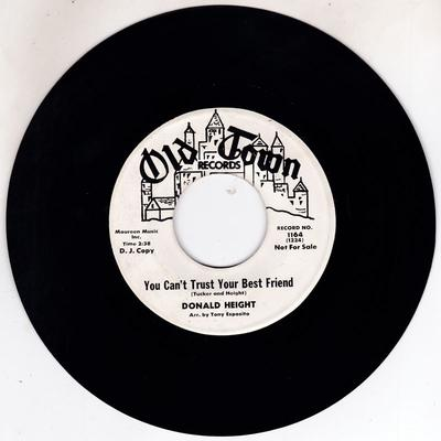 Donald Height - You Can't Trust Your Best Friend / Pretty Girl - Old Town 1164