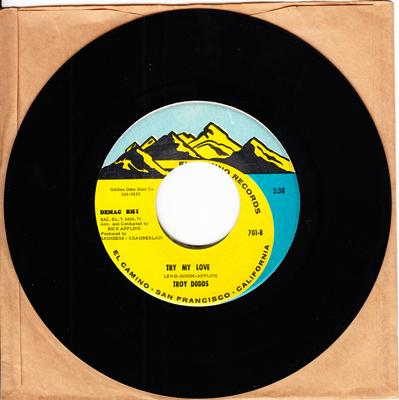 Troy Dodds - Try My Love / The Real Thing - El Camino 701