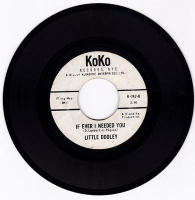 Little Dooley - If I Ever Need You / You Better Be Ready - Koko K 742 DJ