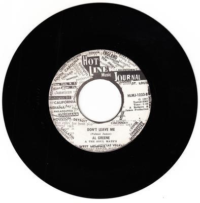 Al Greene - Don't Leave Me / Back Up Train - Hot Line Journal HLMJ 1233 DJ