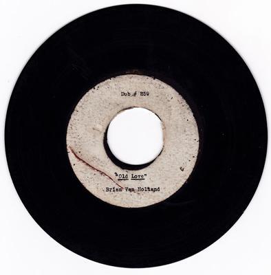 Brian Van Holland - Old Love dub # 259 - acetate 259