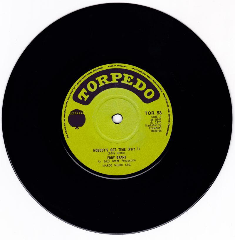 Eddy Grant - Nobody's Got Time / Nobody's Got Time part 2 - Torpedo TOR 53