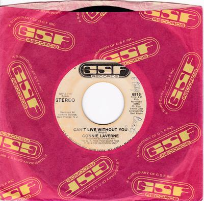 Connie Laverne - Can't Live Without You / same: 2:45 mono version - GSF 6916 DJ
