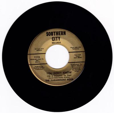 Paramount Four - You Don't Know ( Until It Happens To You ) / I've Made Up My Mind - Southern City 1115