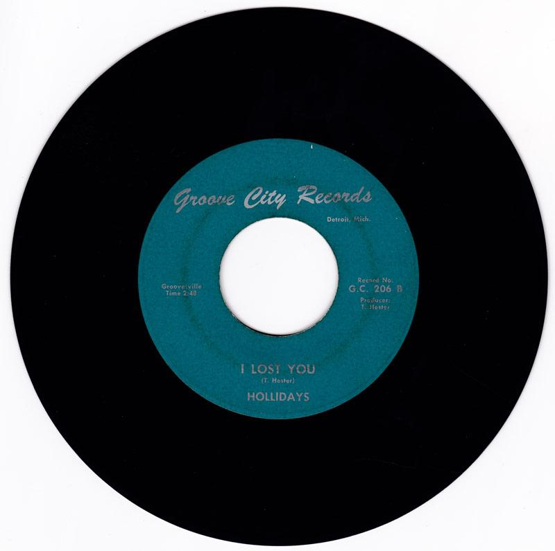 Holidays - I've Lost You / Easy Living - Groove City 206