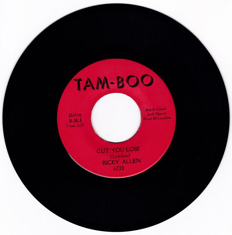 Ricky Allen - Cut You Lose / Soul Street - Tam-Boo 6720