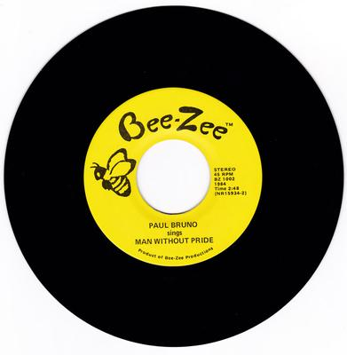 Paul Bruno - Man Without Pride / Afraid - Bee-Zee BZ 1002