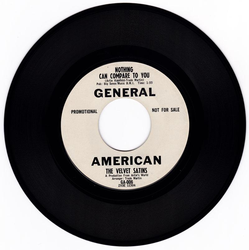 Velvet Satins - Nothing Can Compare To You / Up On The Roof - General American GA-006 DJ