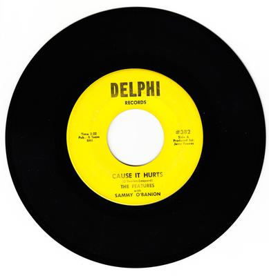 Features with Sammy O'Banion - Cause It Hurts / Laugh It Off - Delphi 382