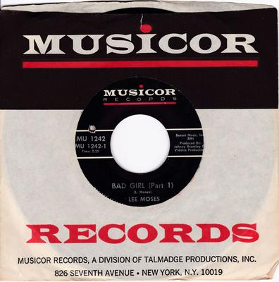 Lee Moses - Bad Girl / Bad Girl part 2 - Musicor MU 1242