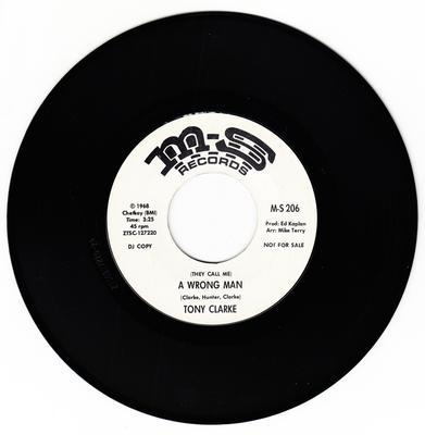 Tony Clarke - (They Call Me) A Wrong Man / ( No Conception ) No Sense Of Direction - M-S 206 DJ