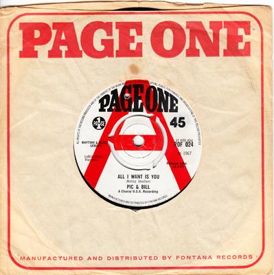 Pic & Bill - AlI I Want Is You / It's Not you - Page One POF 024 DJ