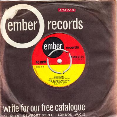 Dave Clark Five - Chaquita / In your Heart - Ember EMB S156