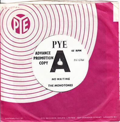 Monotones - No Waiting / Like A Lover Should - Pye 7N 15761 DJ