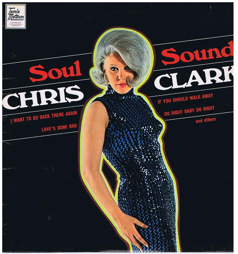 Chris Clark - Soul Sounds / 1967 Uk mono press - Tamla Motown TML 11069