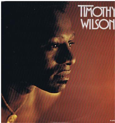 Timothy Wilson - Timothy Wilson / inc: It's Love Baby + Who Babe - H&L 69034