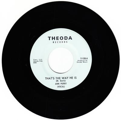 Ann Perry - That's The Way He Is / same instrumental - Theoda T 120