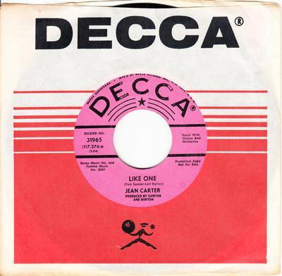 Jean Carter - Like One / That Boy Ain't No Good - Decca 31965 DJ