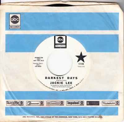 Jackie Lee - Darkest Days / One For The Road - ABC 11146 DJ