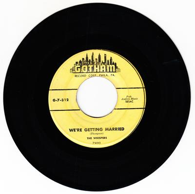 Whispers - We're Getting Married /  Are You Sorry - Gotham G-7-312