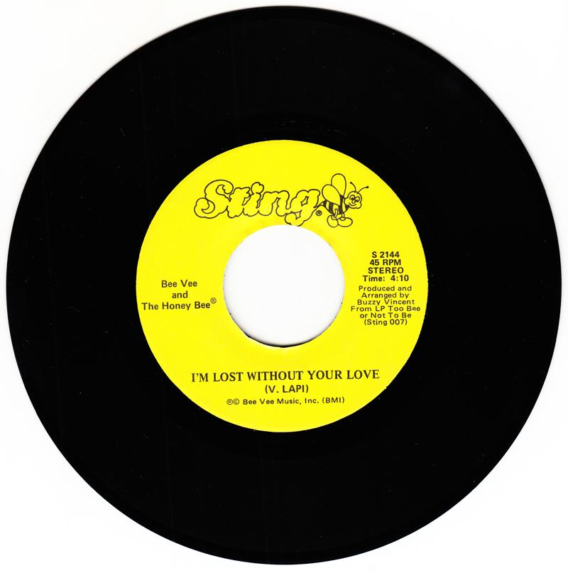 Bee Vee and The Honey Bee - I'm Lost Without You Love / Your My Honey Bee - Sting S 21144