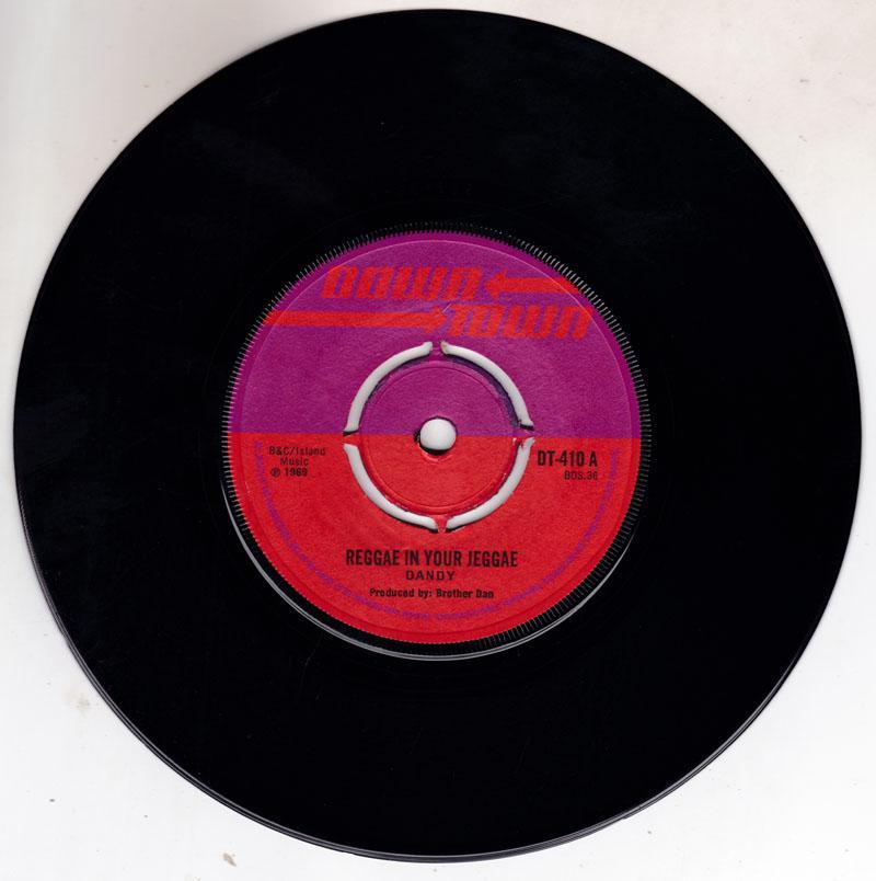 Dandy - Reggae In Your Jeggae / Reggae Shuffle - Down Town DT 410