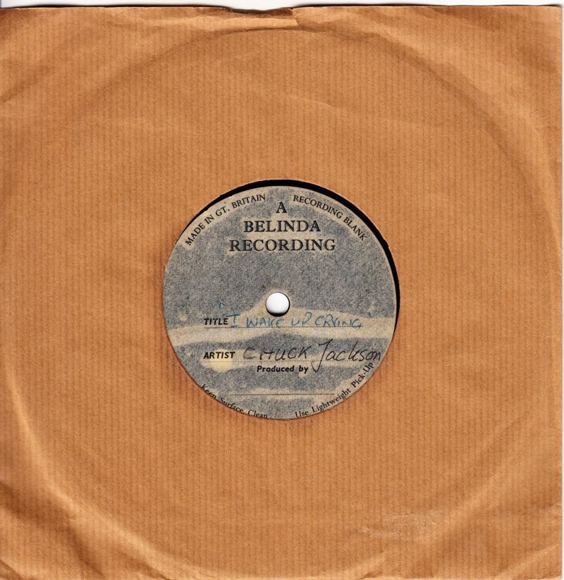 Chuck Jackson - I Wake Up Crying / blank - UK Belinda 7