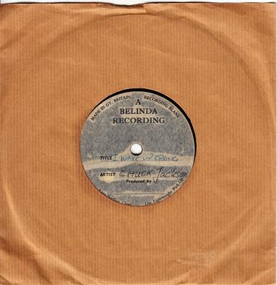 """Chuck Jackson - I Wake Up Crying / blank - UK Belinda 7"""" acetate"""