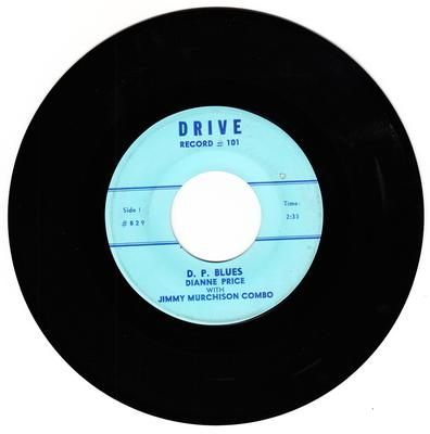 Dianne Price & the Jimmy Murchison Combo - D. P. Blues / Touch Of Jazz - Drive 10i