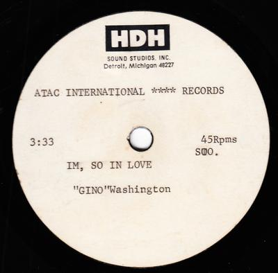 Gino Washington - I'm So In Love / blank - Atac acetate