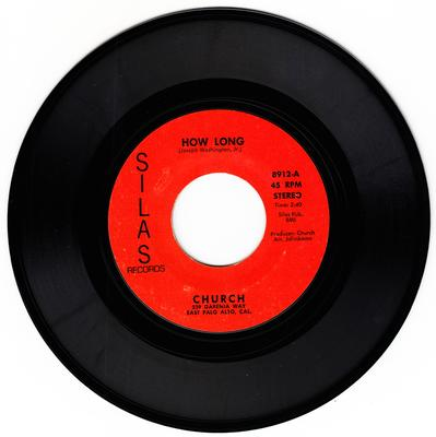 Church - How Long / Da Da Song - Silas 8912