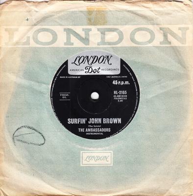 Ambassadors - Surfin' John Brown / Big Breaker - London HL 2165
