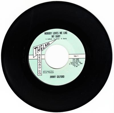 Jimmy Gilford - Nobody Loves Me Like My Baby / Too Late To Cry - Thelma T 501