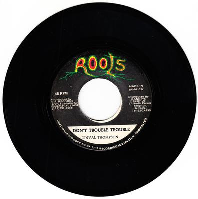 Linval Thompson - Don't Trouble Trouble / version - Roots 1262
