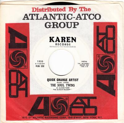 Soul Twins - Quick Change Artist / Give The Man A Chance - Karen 1533 DJ