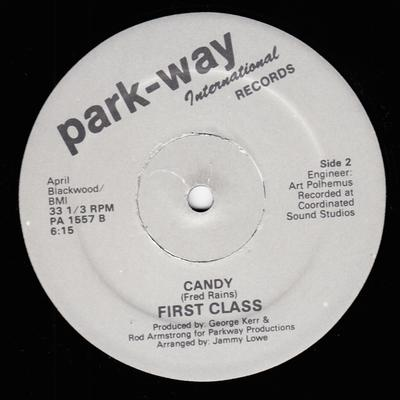 First Class - Candy / Don't Listen To Your Friends - Park-Way PA 1557