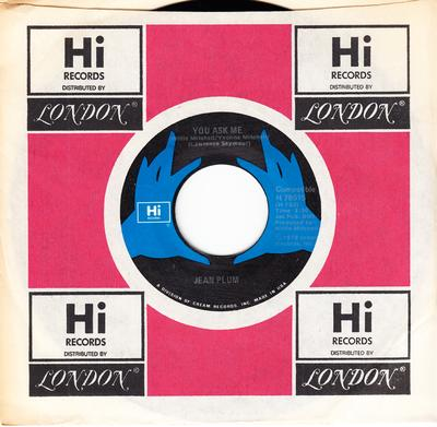Jean Plum - You Ask Me / Pour On The Loving - Hi H 78515