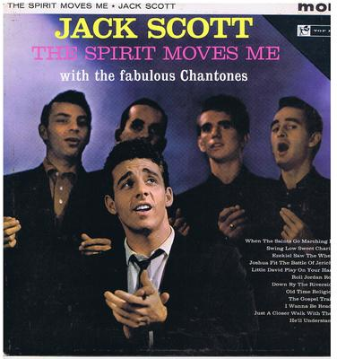Jack Scott with the Fabulous Chantones - The Spirit Moves Me / 1960 UK press - Top Rank 35-109