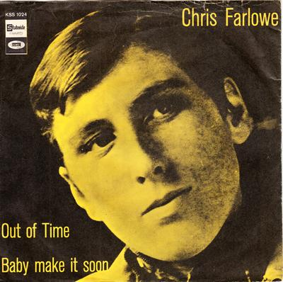 Chris Farlowe - Out Of Time / Baby Make It Soon - Stateside KSS 1024 PS