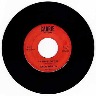 Edward Hamilton - I'm Gonna Love You / Call Me - Carrie C-6502